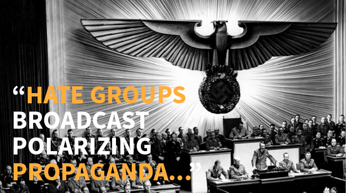 "Image with quote ""Hate groups broadcast polarizing propaganda…"""