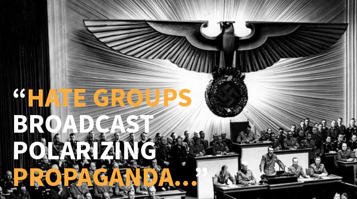 "Image with quote ""Hate groups broadcast polarizing propaganda…"""