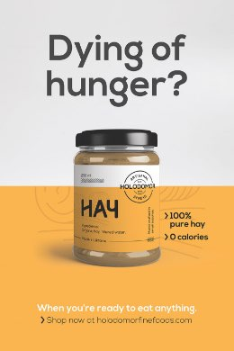 Poster featuring Holodomor Fine Foods. Dying of hunger? 100% pure hay. 0 calories. When you're reay to eat anything. Shop now at holodomorfinefoods.com