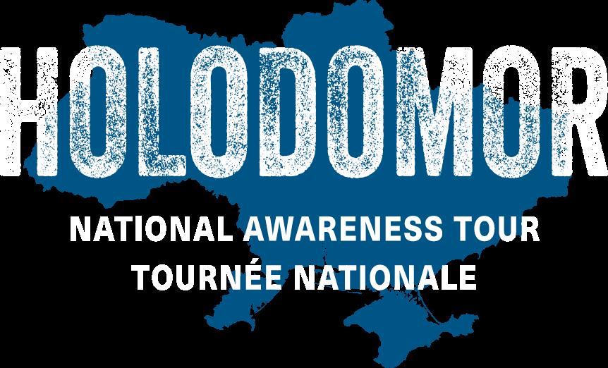 Holodomor National Awareness Tour - Tournée Nationale